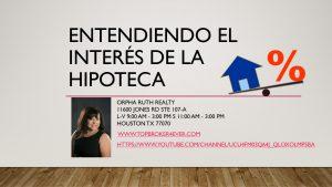 EL INTERÉS DE LA HIPOTECA / MORTGAGE INTEREST